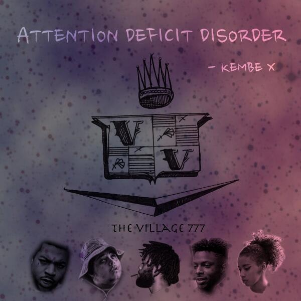 kembe-x-attention-defecit-disorder
