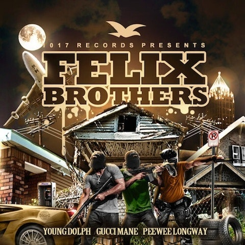 GUCCI-MANE-YOUNG-DOLPH-PEEWEE-LONGWAY–FELIX-BROTHERS-album