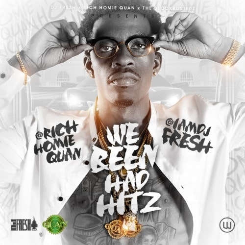rich-homie-quan-we-been-had-hitz