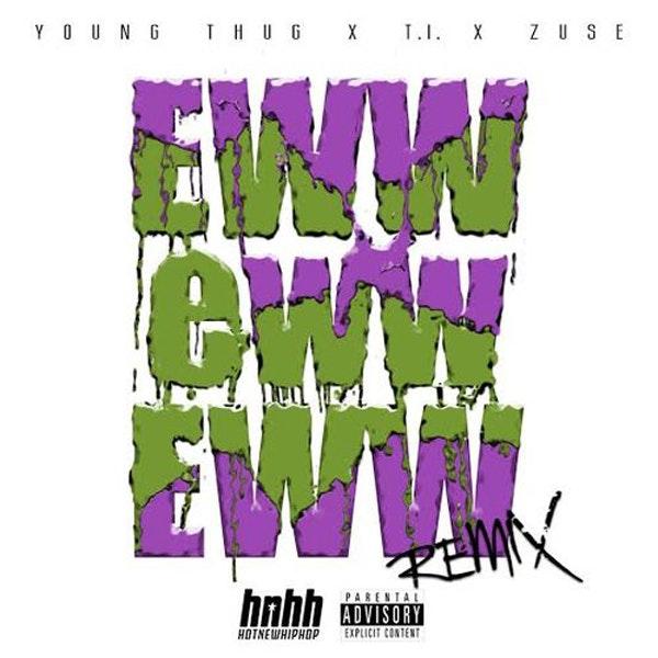 young-thug-ti-zuse-eww-remix