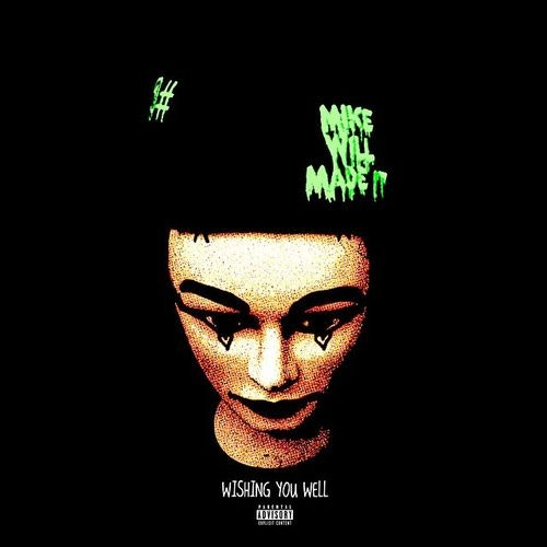Makonnen-Wishin-You-Well-Mike-WiLL-Made-It