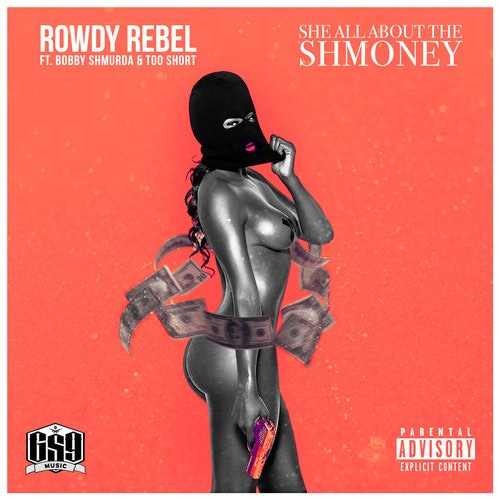 bobby-shmurda-rowdy-rebel-she-all-about-the-shmoney