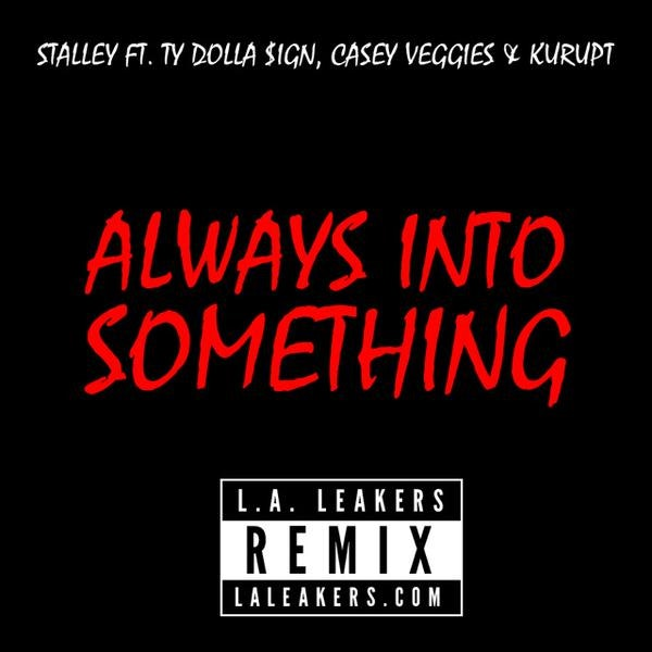 stalley-always-into-something-remix-cover