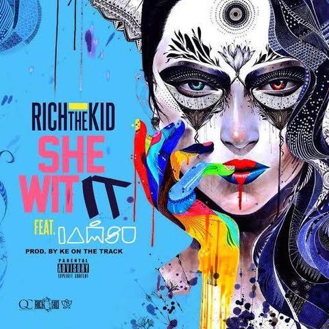 rich-the-kid-she-wit-it-iamsu