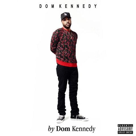 dom-kennedy-by-dom-kennedy