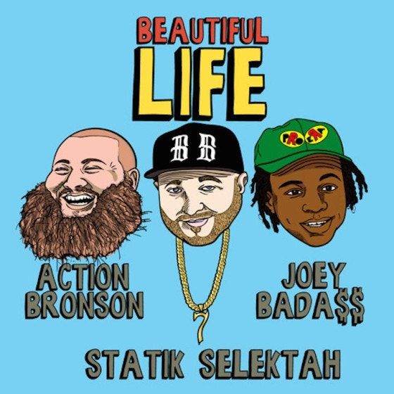 action-bronson-joey-bada-statik-selektah-beautiful-life-mp3-715x715-560x560