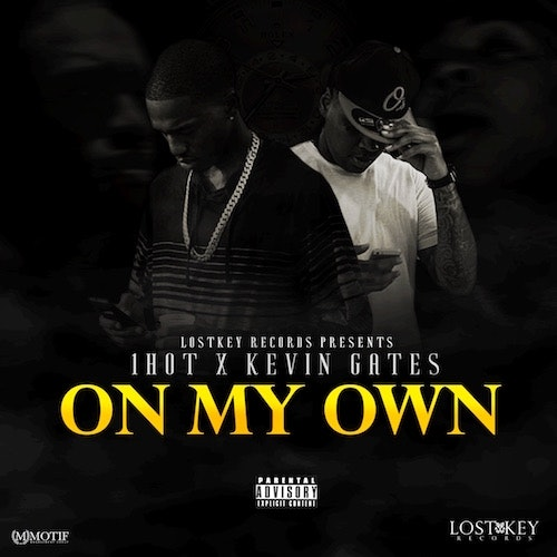 1hot-kevin-gates-on-my-own