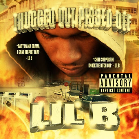 lil-b-thugged-out-and-pissed-off